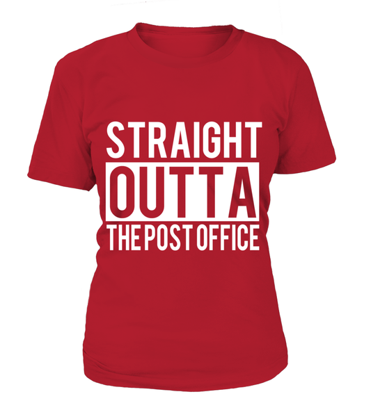 Straight Outta The Post Office Shirt - Giggle Rich - 10