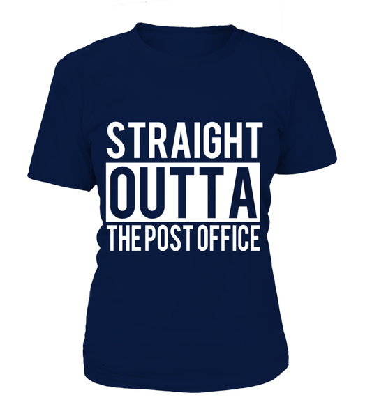Straight Outta The Post Office Shirt - Giggle Rich - 12