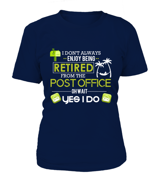 Enjoying Being Retired Postal Worker Shirt - Giggle Rich - 15