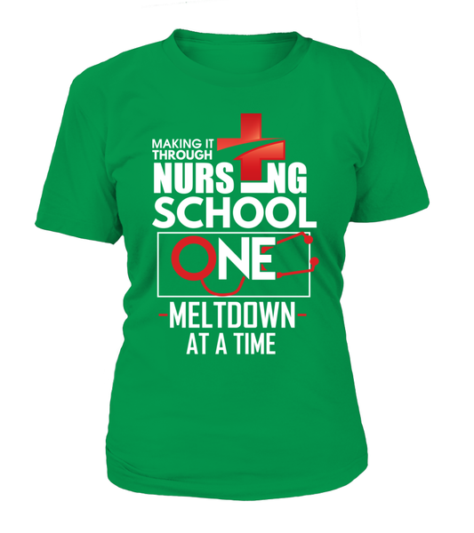 Nursing School One Meltdown At A Time Shirt - Giggle Rich - 9
