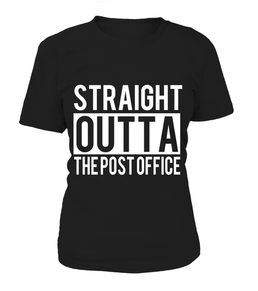 Straight Outta The Post Office Shirt - Giggle Rich - 13