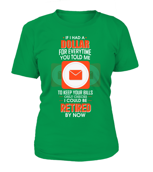 I could Be Retired By Now Shirt - Giggle Rich - 12