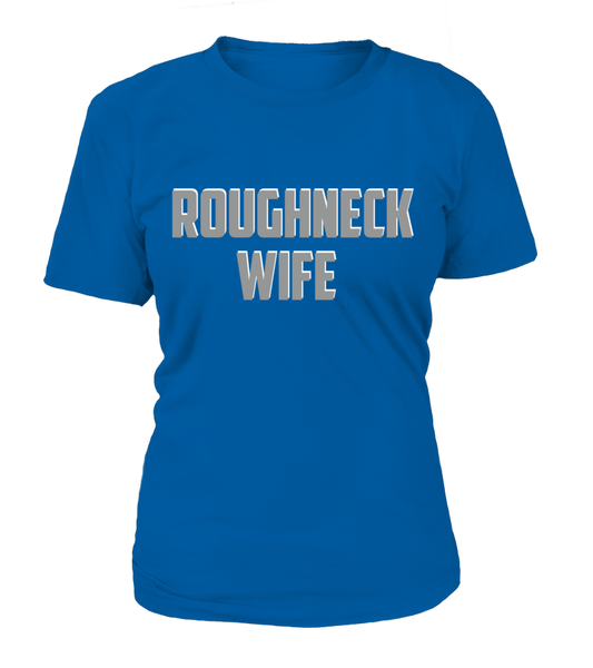 Roughneck Wife Waiting For Her Husband Shirt - Giggle Rich - 13