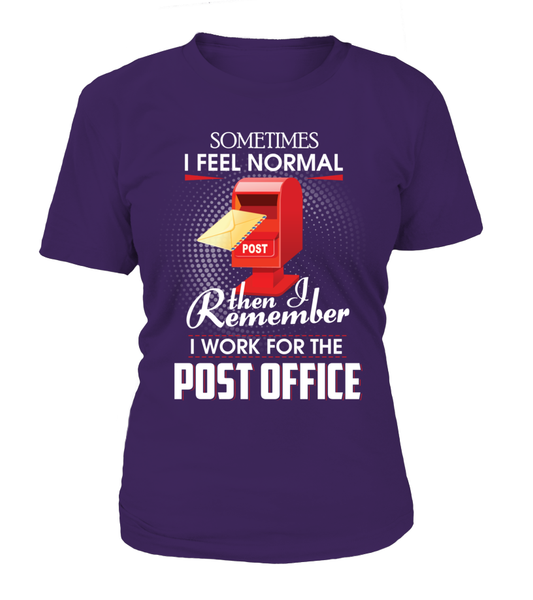 I Work For The Post Office Shirt - Giggle Rich - 4