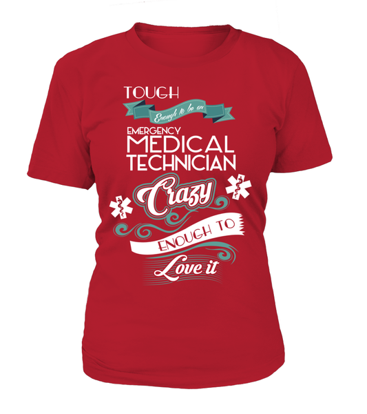 Tough Enough To Be An Emergency Medical Technician Shirt - Giggle Rich - 10