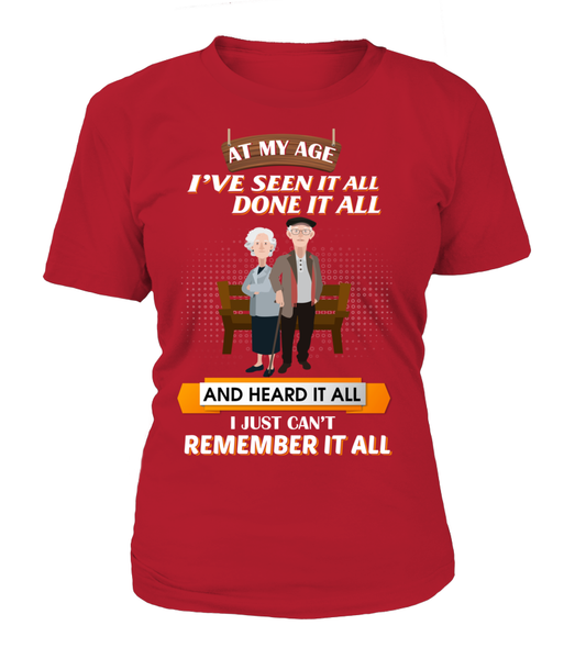 At My Age - I Just Can't Remember It All Shirt - Giggle Rich - 9