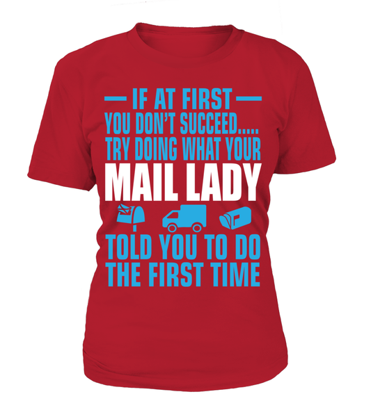 If At First Your Mail Lady Shirt - Giggle Rich - 8
