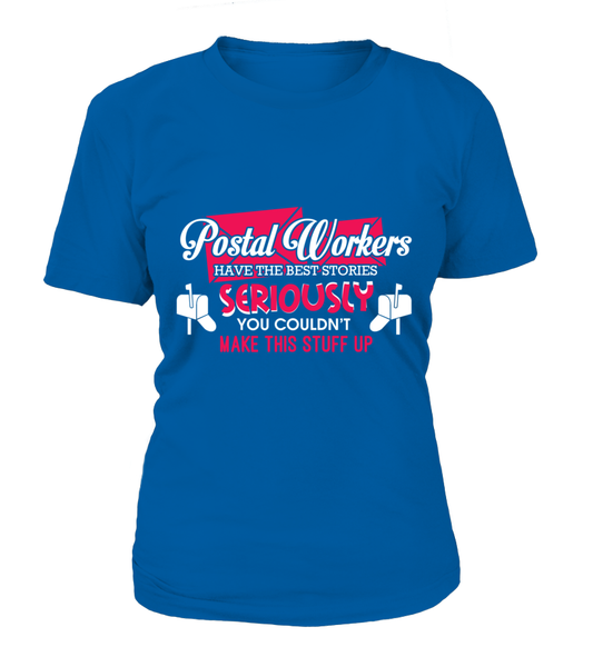 Postal Workers Have The Best Stories Shirt - Giggle Rich - 10