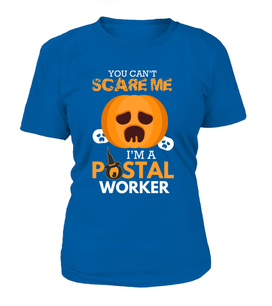 You Can't Scare Me I'm A Postal Worker Shirt - Giggle Rich - 13