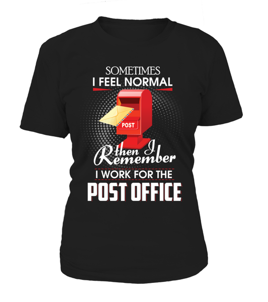 I Work For The Post Office Shirt - Giggle Rich - 8