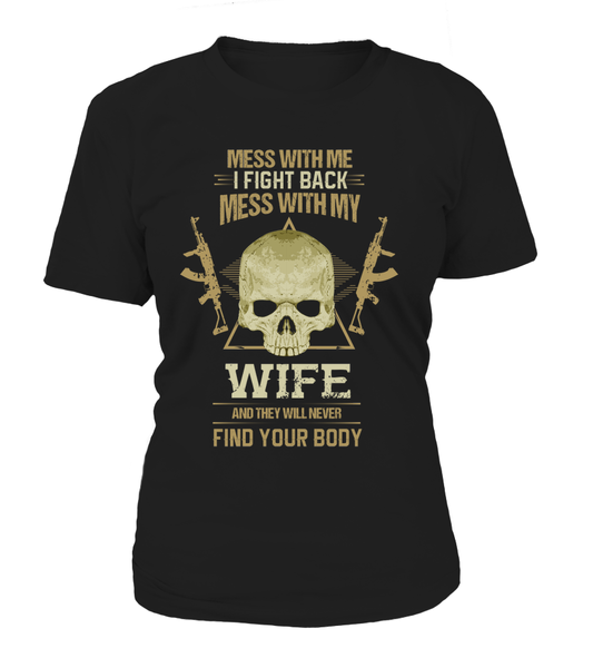 Don't Mess With My Wife