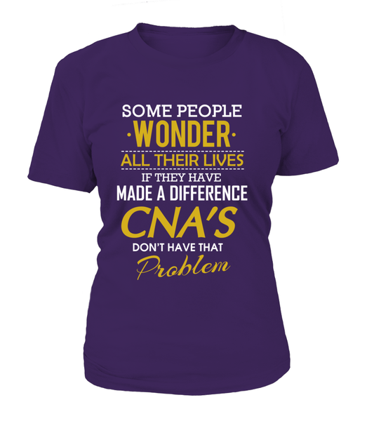 CNA's Don't Have That Problem Shirt - Giggle Rich - 11