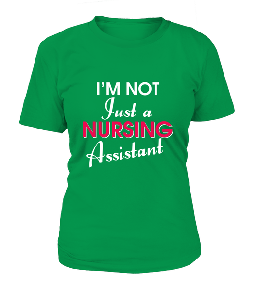 I'M Not Just A Nursing Assistant Shirt - Giggle Rich - 7