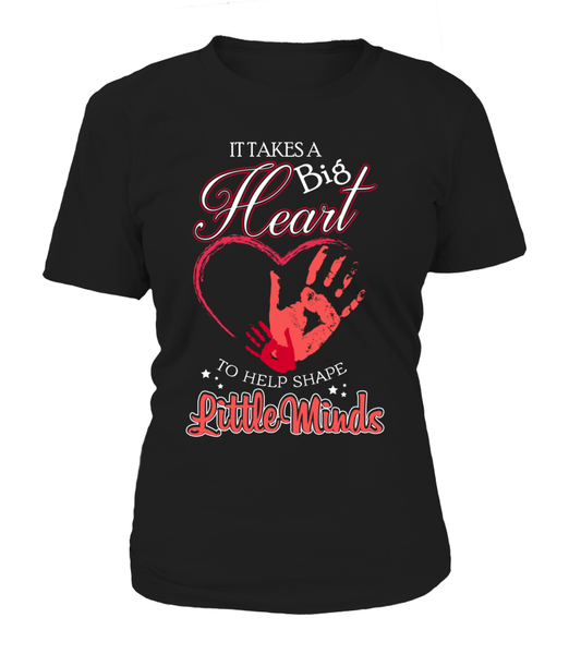 It Takes Big Heart To Help Shape Little Minds Shirt - Giggle Rich - 8