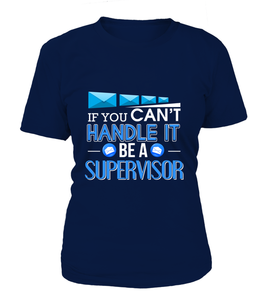 Mail Carrier - If You Can't Handle It Be A Supervisor
