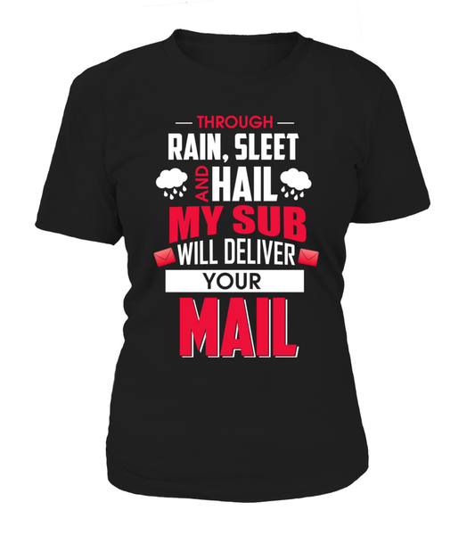 My Sub Will Deliver Your Mail Shirt - Giggle Rich - 8
