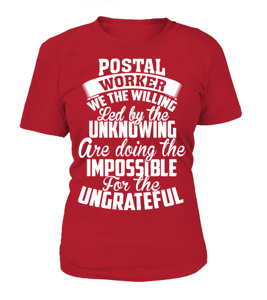 Postal Workers Ungrateful Shirt - Giggle Rich - 10