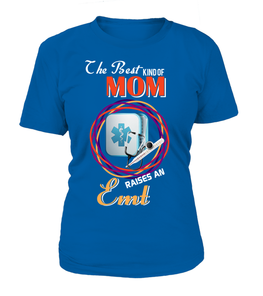 The Best Kind Of MOM Raises An EMT Shirt - Giggle Rich - 11