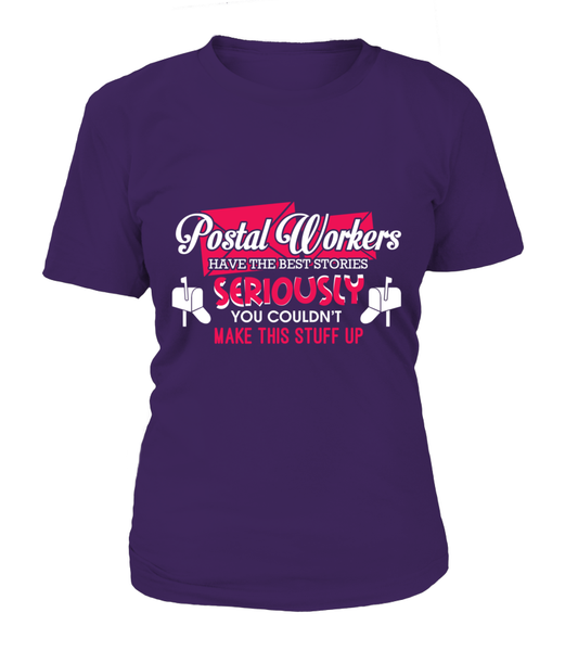 Postal Workers Have The Best Stories Shirt - Giggle Rich - 11