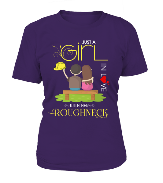 Just A Girl In Love With Her Roughneck Shirt - Giggle Rich - 12