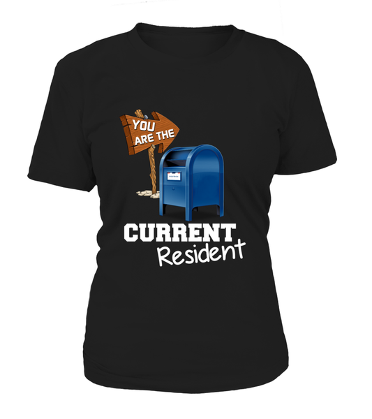 You Are The Current Resident - Postal Worker Shirt - Giggle Rich - 10