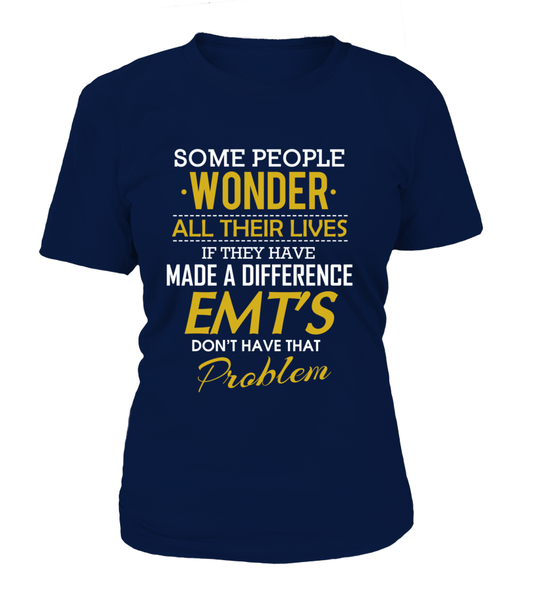 EMT's Don't Have That Problem Shirt - Giggle Rich - 14