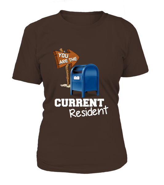 You Are The Current Resident - Postal Worker Shirt - Giggle Rich - 13