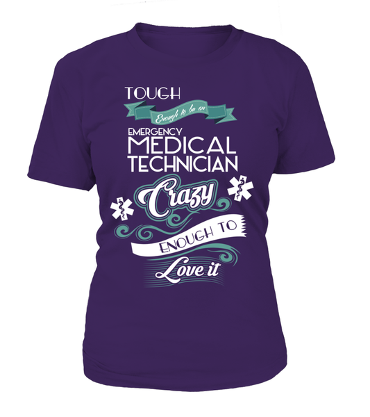 Tough Enough To Be An Emergency Medical Technician Shirt - Giggle Rich - 9