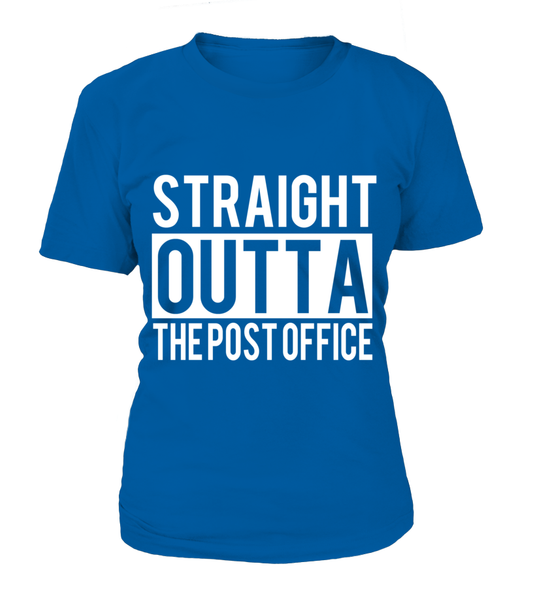 Straight Outta The Post Office Shirt - Giggle Rich - 11