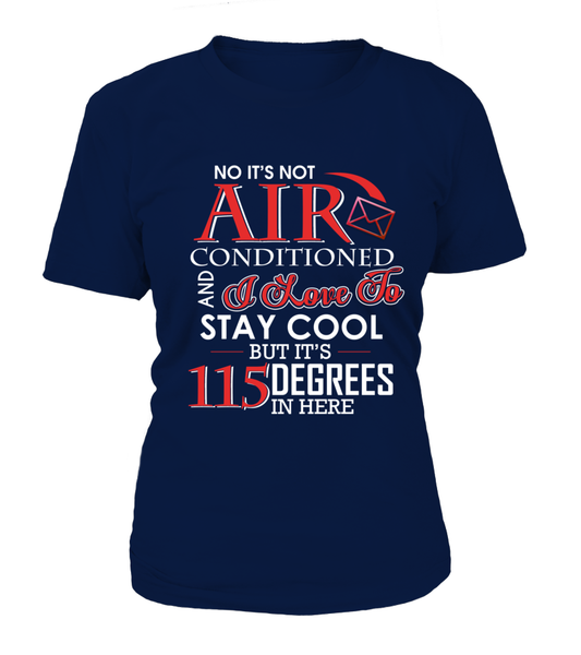 No It's Not Air Conditioned Shirt - Giggle Rich - 7