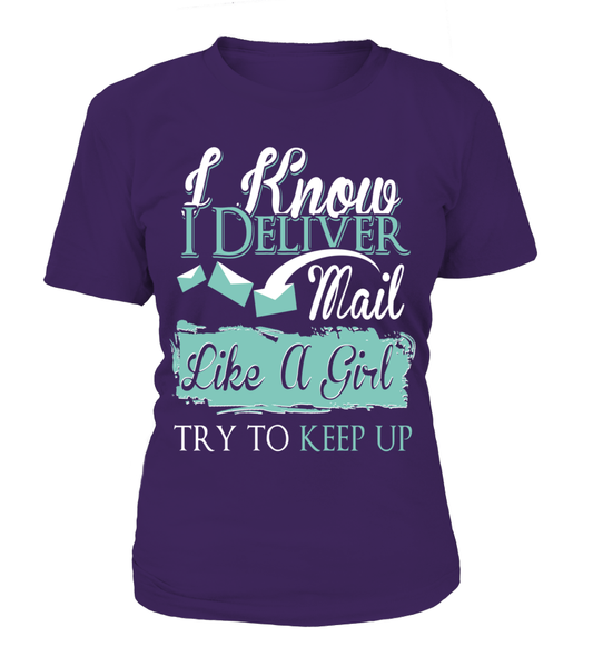 I Know I Deliver Mail Like A Girl Shirt - Giggle Rich - 12
