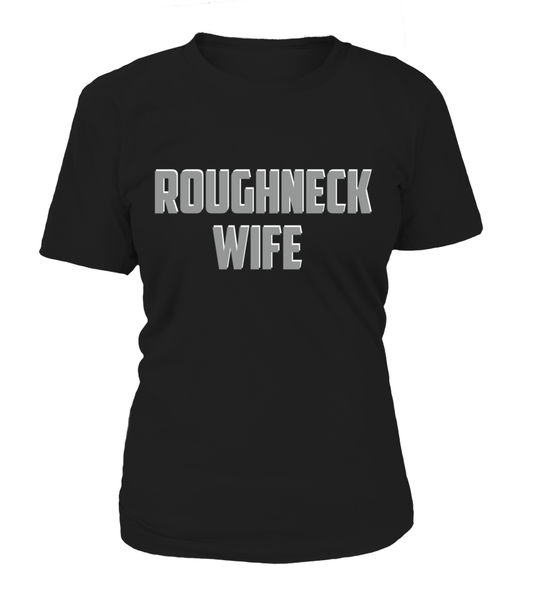 Roughneck Wife Waiting For Her Husband Shirt - Giggle Rich - 17