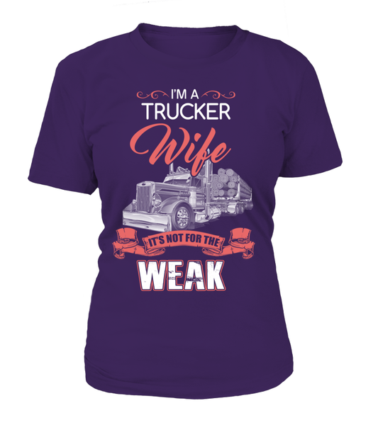 I'm Trucker Wife - It's Not For The Week Shirt - Giggle Rich - 12