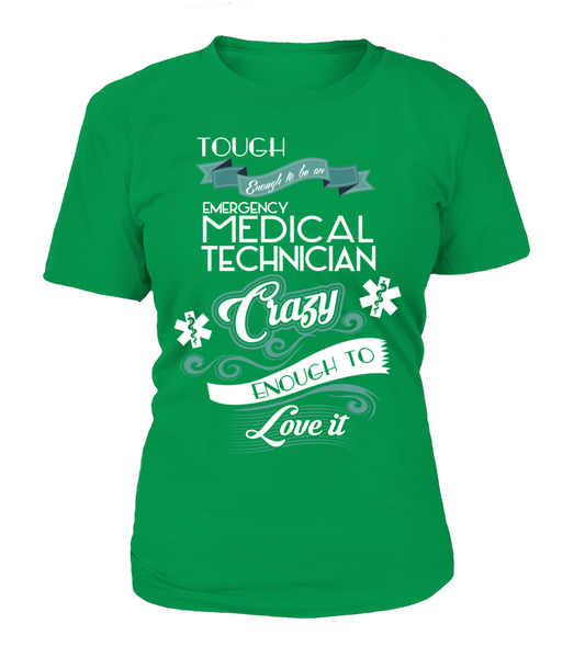 Tough Enough To Be An Emergency Medical Technician Shirt - Giggle Rich - 11