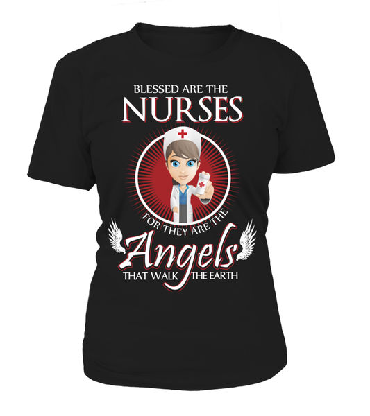 Nurses Are The Angels That Walk The Earth Shirt - Giggle Rich - 12
