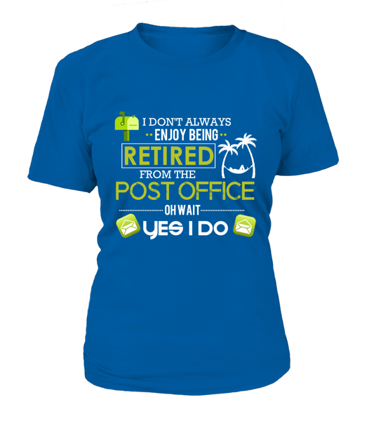 Enjoying Being Retired Postal Worker Shirt - Giggle Rich - 16