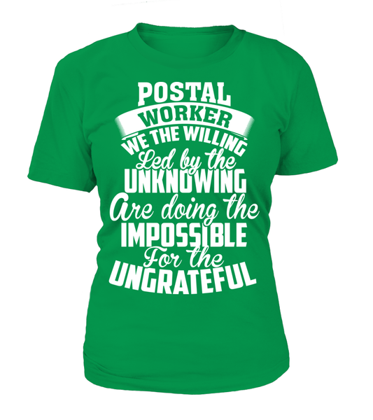 Postal Workers Ungrateful Shirt - Giggle Rich - 11