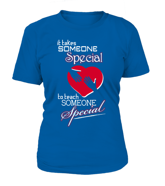 It Takes Someone Special To Teach Someone Special Shirt - Giggle Rich - 6