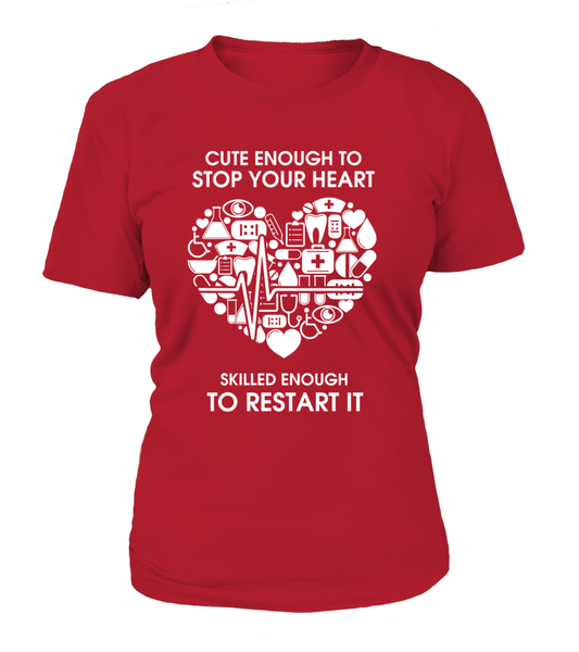 Cute Enough To Stop Your Heart Shirt - Giggle Rich - 10