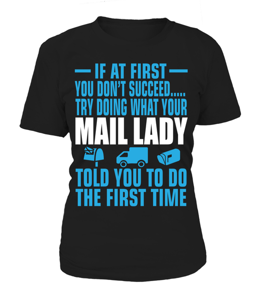 If At First Your Mail Lady Shirt - Giggle Rich - 10
