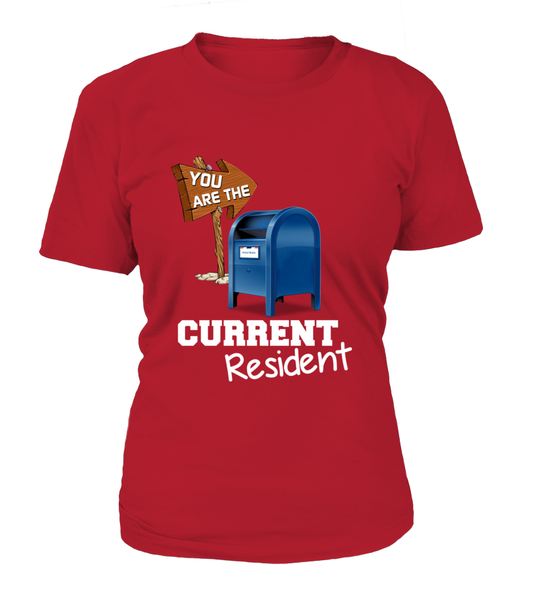 You Are The Current Resident - Postal Worker Shirt - Giggle Rich - 11