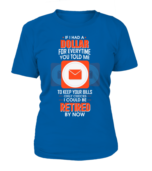 I could Be Retired By Now Shirt - Giggle Rich - 10
