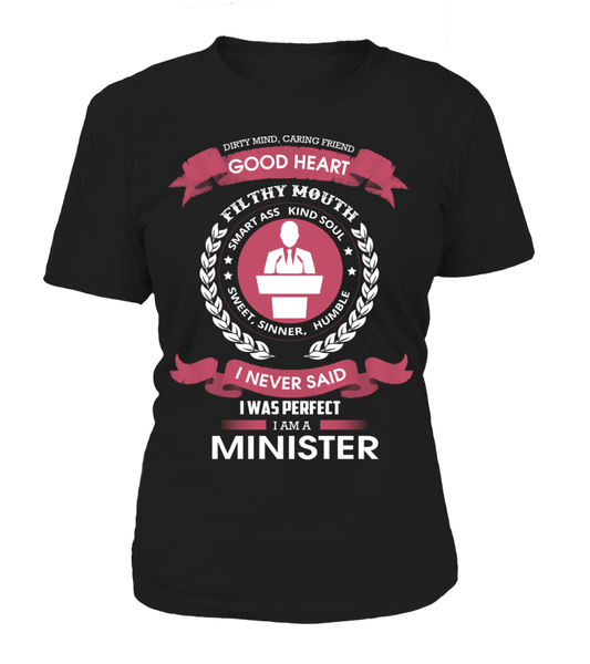 I Never Said I Was Perfect - I'm A Minister Shirt - Giggle Rich - 13