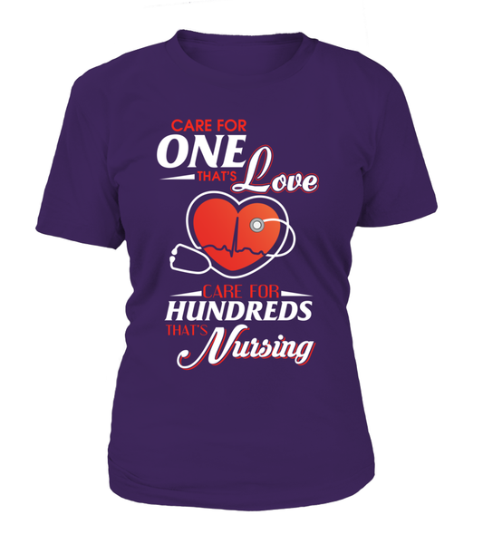 Care For Hundreds That's Nursing Shirt - Giggle Rich - 2