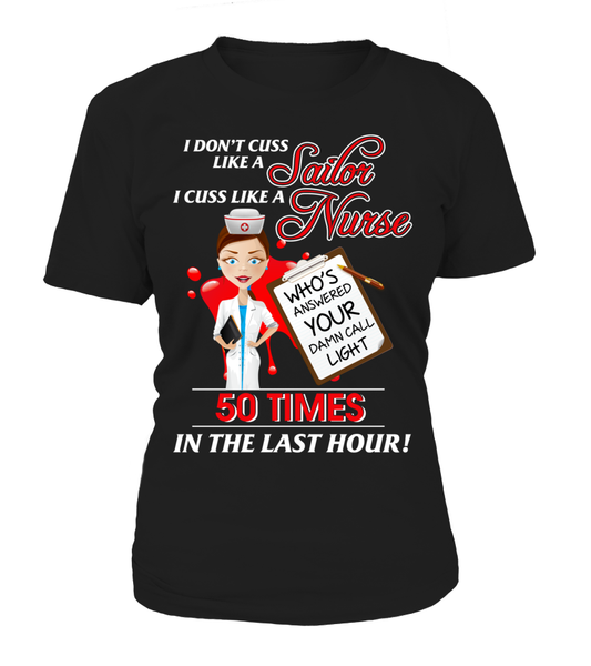 I Cuss Like A Nurse Shirt - Giggle Rich - 12