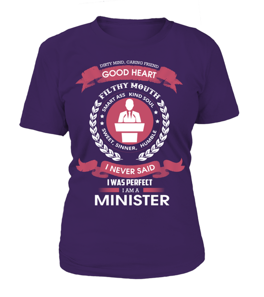 I Never Said I Was Perfect - I'm A Minister Shirt - Giggle Rich - 9