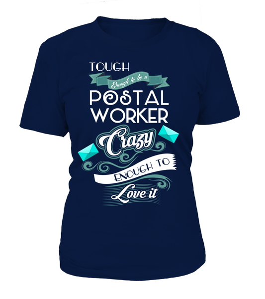 Tough Enough To Be A Postal Worker Shirt - Giggle Rich - 12