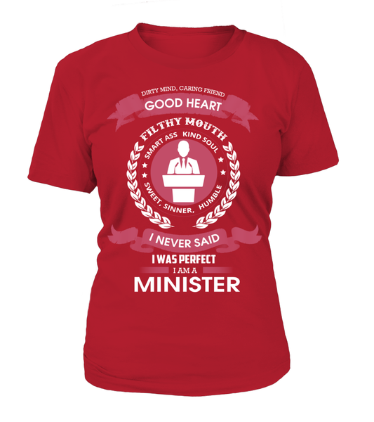 I Never Said I Was Perfect - I'm A Minister Shirt - Giggle Rich - 10