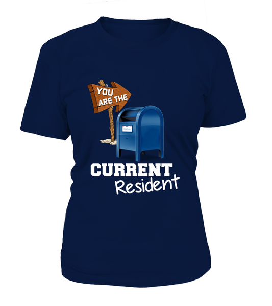 You Are The Current Resident - Postal Worker Shirt - Giggle Rich - 14