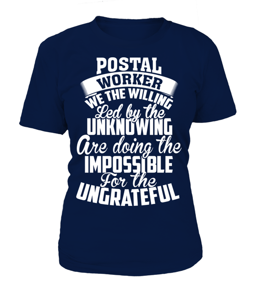 Postal Workers Ungrateful Shirt - Giggle Rich - 12